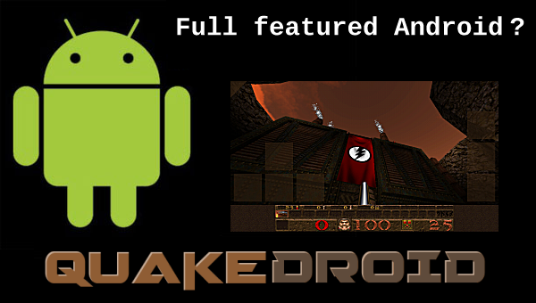 QuakeDroid