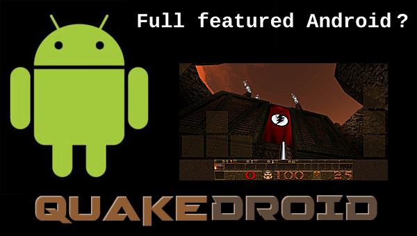 QuakeDroid